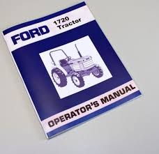 ford new holland 1720 compact tractor owners operators manual