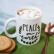 mug quote peace on earth a perfect christmas or just because