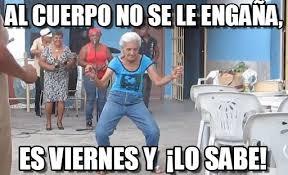 Meme Viernes - al cuerpo no se le enga祓a viernes meme on memegen