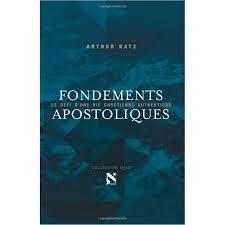 si e apostolique nouveauté fondements apostoliques arthur katze book papier
