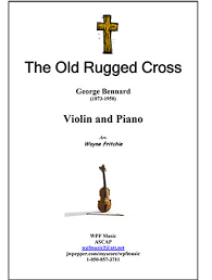 The Old Rugged Cross Made The Difference Sheet Music The Old Rugged Cross Violin Solo With Piano J W Pepper Sheet Music