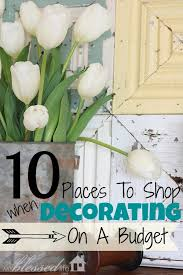 Home Decor Places 10 Places To Shop For Decorating Your Home On A Budget