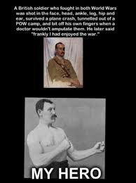Manly Man Meme - overly manly man