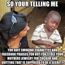 Quit Smoking Meme - quit smoking cigarettes meme info