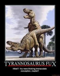Funny T Rex Meme - t rex s have nice sex