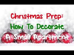 christmas prep how to decorate a small apartment youtube