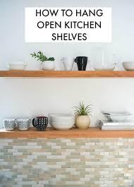 kitchenshelves com learn how to hang open kitchen shelves floating shelves an easy way
