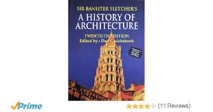 buy sir banister fletcher u0027s history of architecture book online