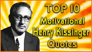 quotes about leadership lincoln top 10 henry kissinger quotes leadership quotes inspirational