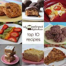 kitchen recipes top 10 unrefined kitchen recipes the unrefined kitchen paleo