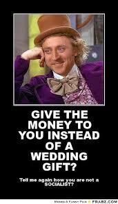 wedding gift meme wedding gift memes memes pics 2018