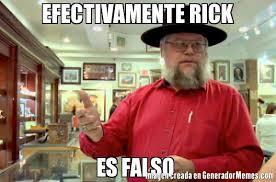 Meme Rick - memes de efectivamente rick galeria 387 imagenes graciosas
