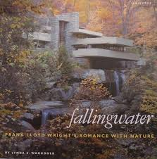 fallingwater frank lloyd wright u0027s romance with nature lynda s