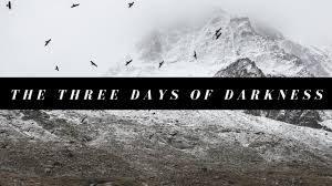 the truth about the three 3 days of darkness vol 1 youtube