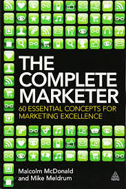 the complete marketer 60 essential concepts for marketing