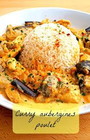 cuisiner aubergine rapide curry poulet aubergine poulet aubergine recettes saines et aubergines