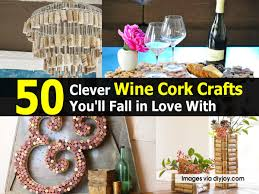 50 clever wine cork crafts you u0027ll fall in love with