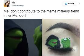 Make Up Meme - people are turning viral memes into eye makeup and it s hilarious