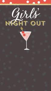 40 best girls u0027 night out ideas images on pinterest favorite