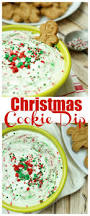 christmas cookie dip recipe christmas cookies dips and