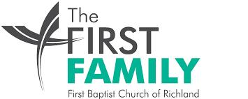 The First Family U2013 First Baptist Church Richland Wa