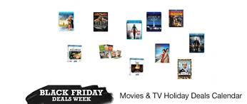 amazon black friday deals tv black friday deals week movie deal calendar got released