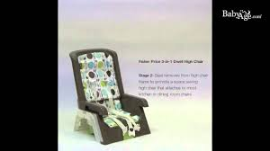 Fisher Price High Chair Seat Fisher Price 3 In 1 Dwell High Chair Youtube