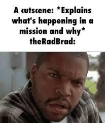 Theradbrad Meme - theradbrad ifunny