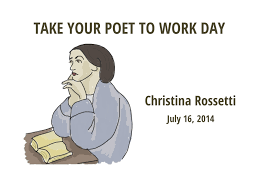 take your poet to work christina rossetti
