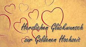 gl ckw nsche zum 50 hochzeitstag goldene hochzeit glückwünsche und sprüche