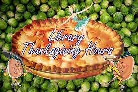 library thanksgiving hours library