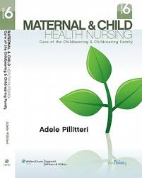 maternal and child health nursing 6 e ie care of the