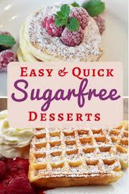 sugar free dessert recipes easy simple and delicious