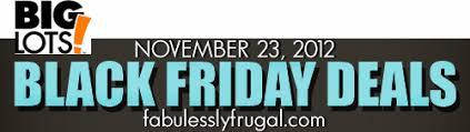 big lots black friday ad 2012 fabulessly frugal