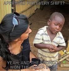 Third Shift Meme - skeptical third world kid memes quickmeme