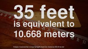 35 meters in feet 35 ft to m how long is 35 feet in meters convert