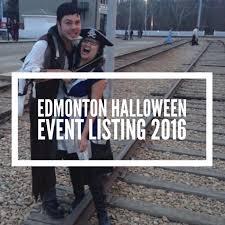 explore edmonton halloween events in edmonton and area 2016