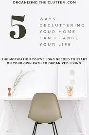 Decluttering Your Home by How To Declutter Your Home Quickly