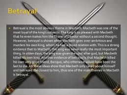 betrayal themes in literature themes in macbeth