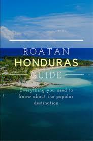 Roatan Map 25 Best Honduras Roatan Ideas On Pinterest Roatan Honduras And