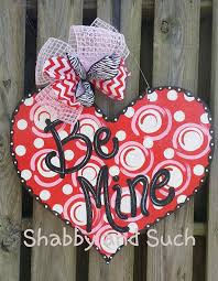 Etsy Valentines Day Decor by Valentine Door Hanger Be Mine Happy By Shabbyandsuchdesigns