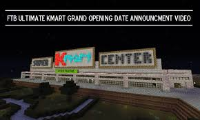 kmart hours for thanksgiving day ftb ultimate kmart grand opening date youtube
