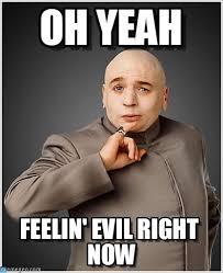 Yeah Memes - oh yeah dr evil meme on memegen