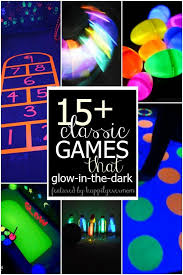 glow in the party ideas for teenagers 15 classic glow in the for kids plays and gaming