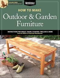 how to make outdoor u0026 garden furniture instructions for tables
