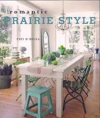 prairie style home decorating 109 best decor romantic prairie style images on pinterest home