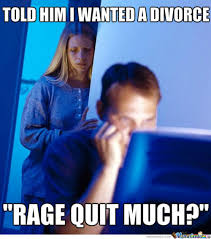 Rage Quit Meme - rage quit meme slapcaption com rage quits pinterest meme and
