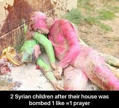 1 Like 1 Prayer Meme - 2 syrian children after their house was bombed 1 like 1 prayer