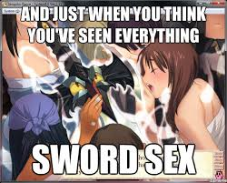 Sex Meme Generator - sword sex weknowmemes generator