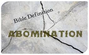 what does abomination when used in the bible